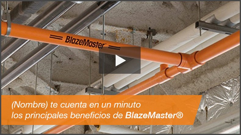blazemaster-cpvc-sistemas-de-proteccion-contra-incendios-thumbnail-video-1
