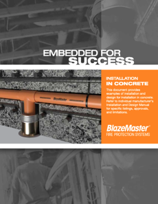 BlazeMaster Embedded in Concrete Brochure